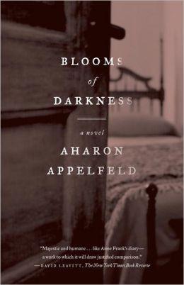Blooms of Darkness_Aharon Appelfield_Random House USA_2012.jpg