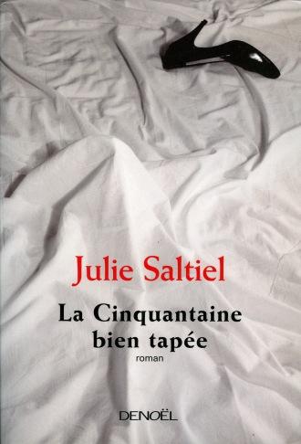 La cinquantaine bien tapee_Julie Saltiel_Ediciones Denoel_2008.jpg